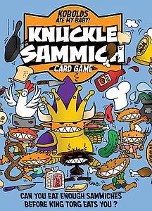 Knuckle Sammich: A Kobolds Ate My Baby!