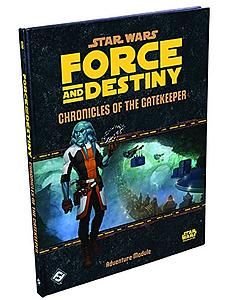 Star Wars: Force & Destiny - Chronicles of the Gatekeeper