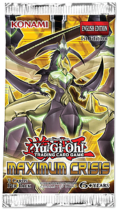 Yugioh Trading Card Game: Maximum Crisis Booster Pack