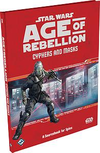 Star Wars: Age of Rebellion - Cyphers and Masks