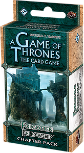 A Game of Thrones: The Card Game - Forgotten Fellowship