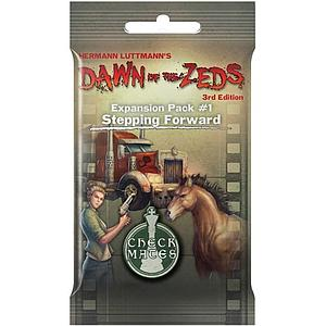 Dawn of the Zeds (3rd Edition): Stepping Forward