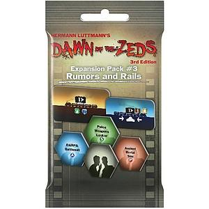 Dawn of the Zeds (3rd Edition): Rumour & Rails