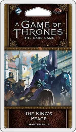 A Game of Thrones: The Card Game - The King's Peace