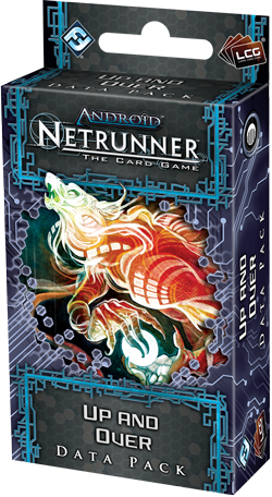 Android: Netrunner - Up & Over