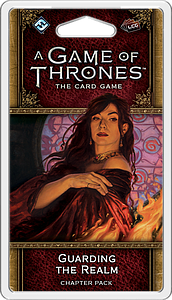 A Game of Thrones: The Card Game - Guarding the Realm