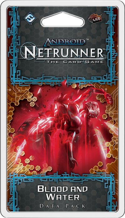 Android: Netrunner - Blood & Water