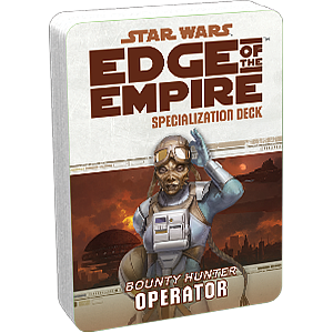 Star Wars: Edge of The Empire Specialization Deck - Operator