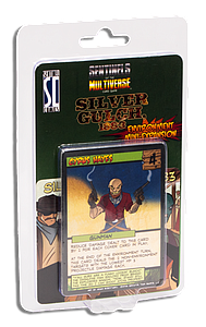 Sentinels of the Multiverse: Silver Gulch 1883
